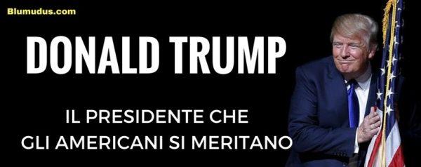 Donald Trump, il presidente che gli Americani si meritano